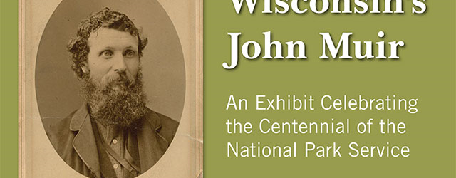 John Muir Library Exhibit